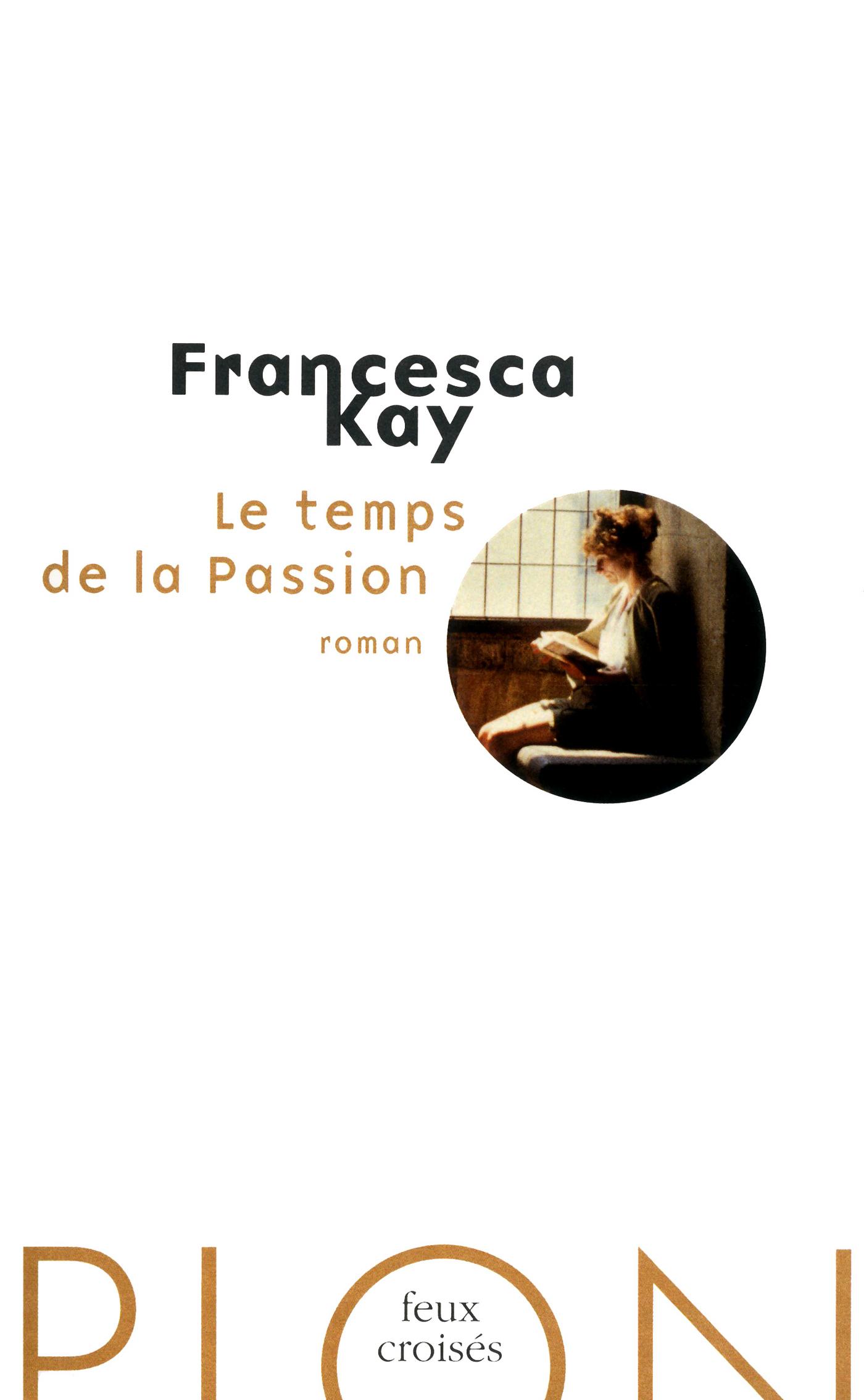 Le temps de la Passion | KAY, Francesca