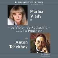 Le Violon de Rothschild, suivi de La Princesse | Tchekhov, Anton. Auteur