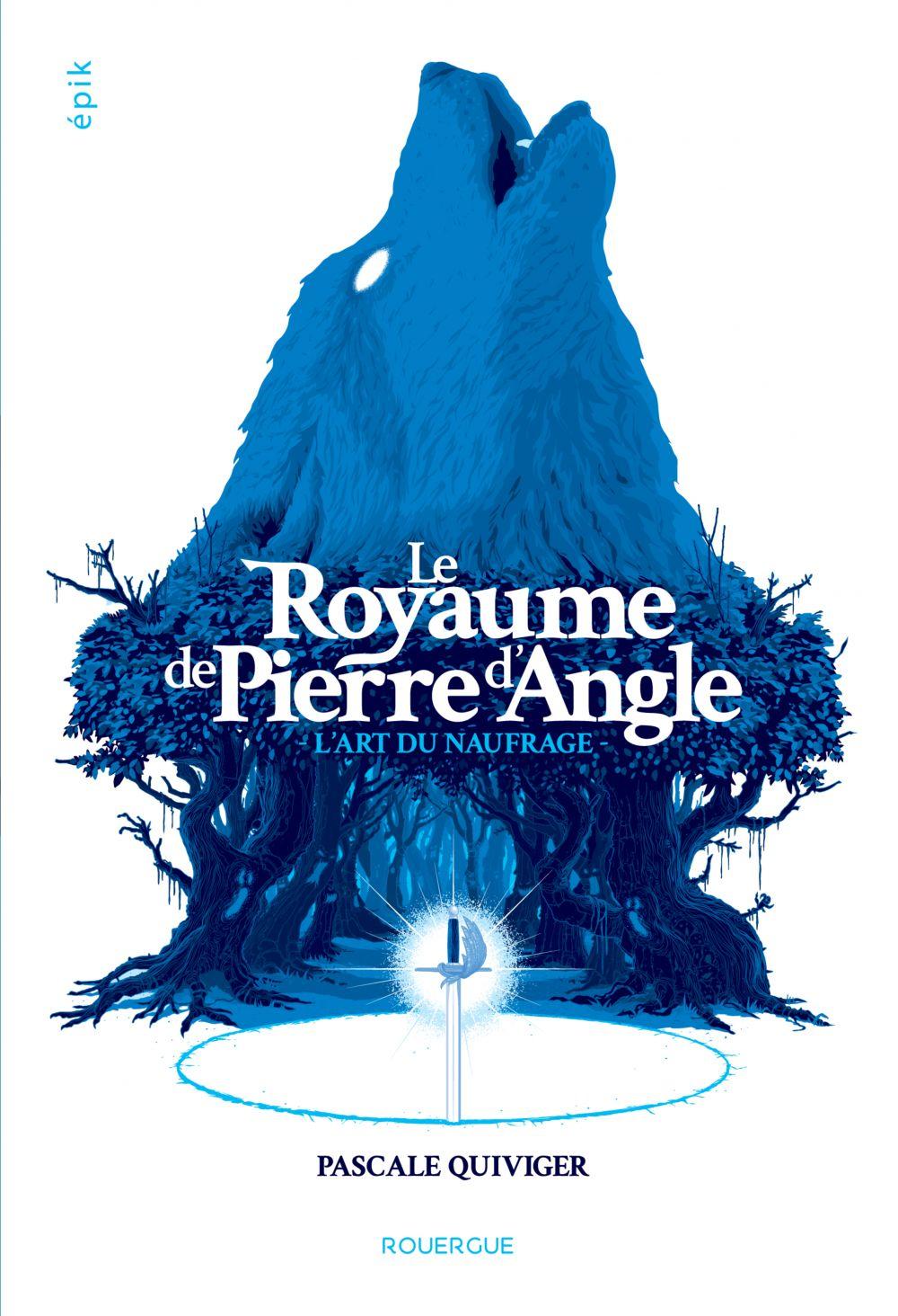 Le Royaume de Pierre d'Angle (tome 1) | Quiviger, Pascale