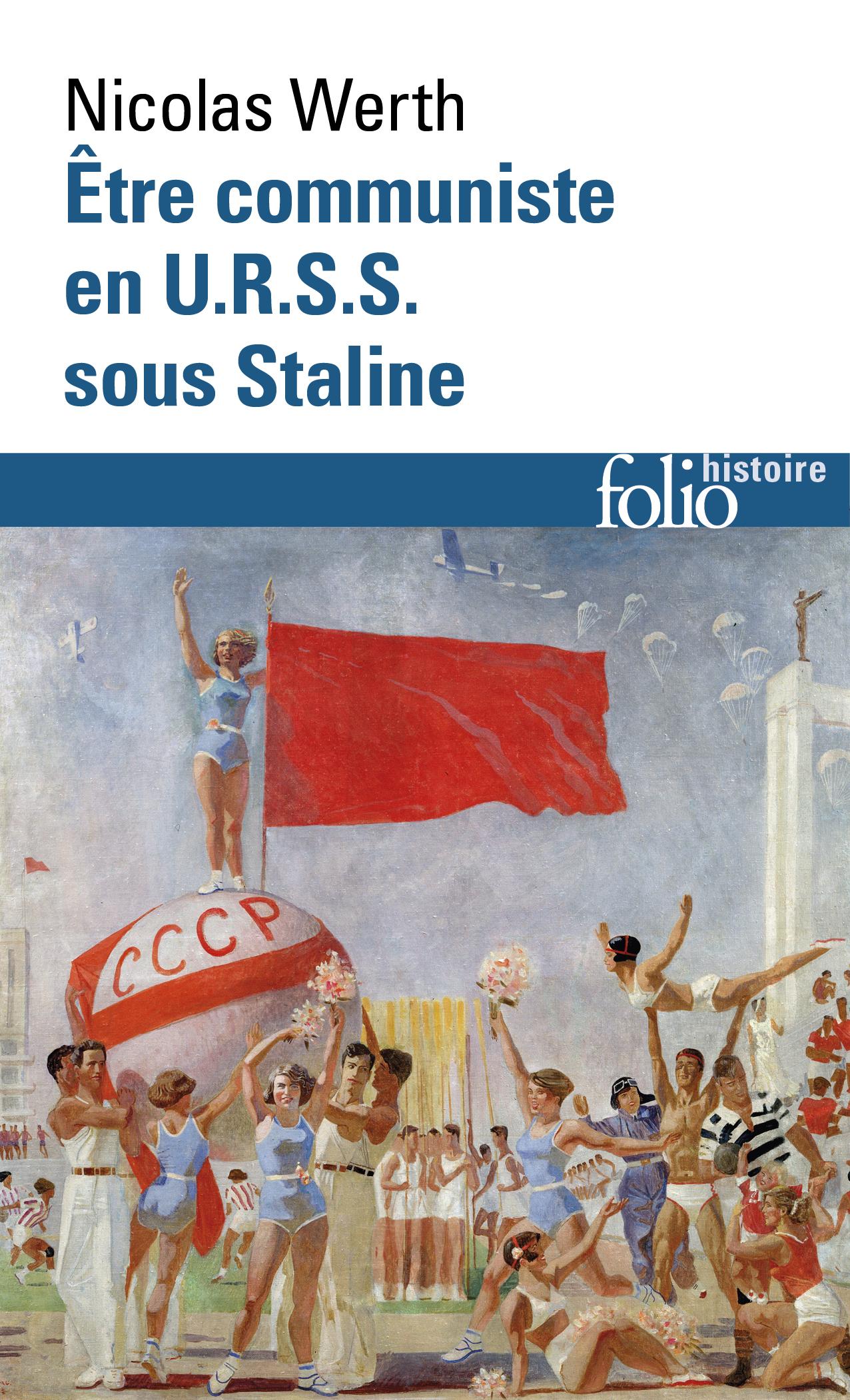 Être communiste en U.R.S.S. sous Staline