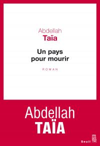 Un pays pour mourir | Taïa, Abdellah. Auteur