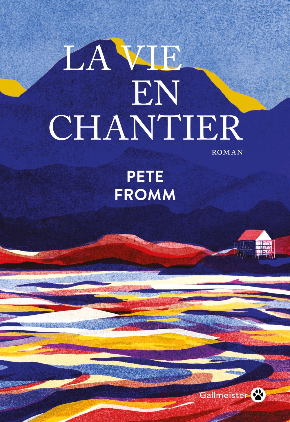 La Vie en chantier | Fromm, Pete. Auteur