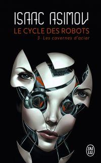 Le cycle des robots (Tome 3...
