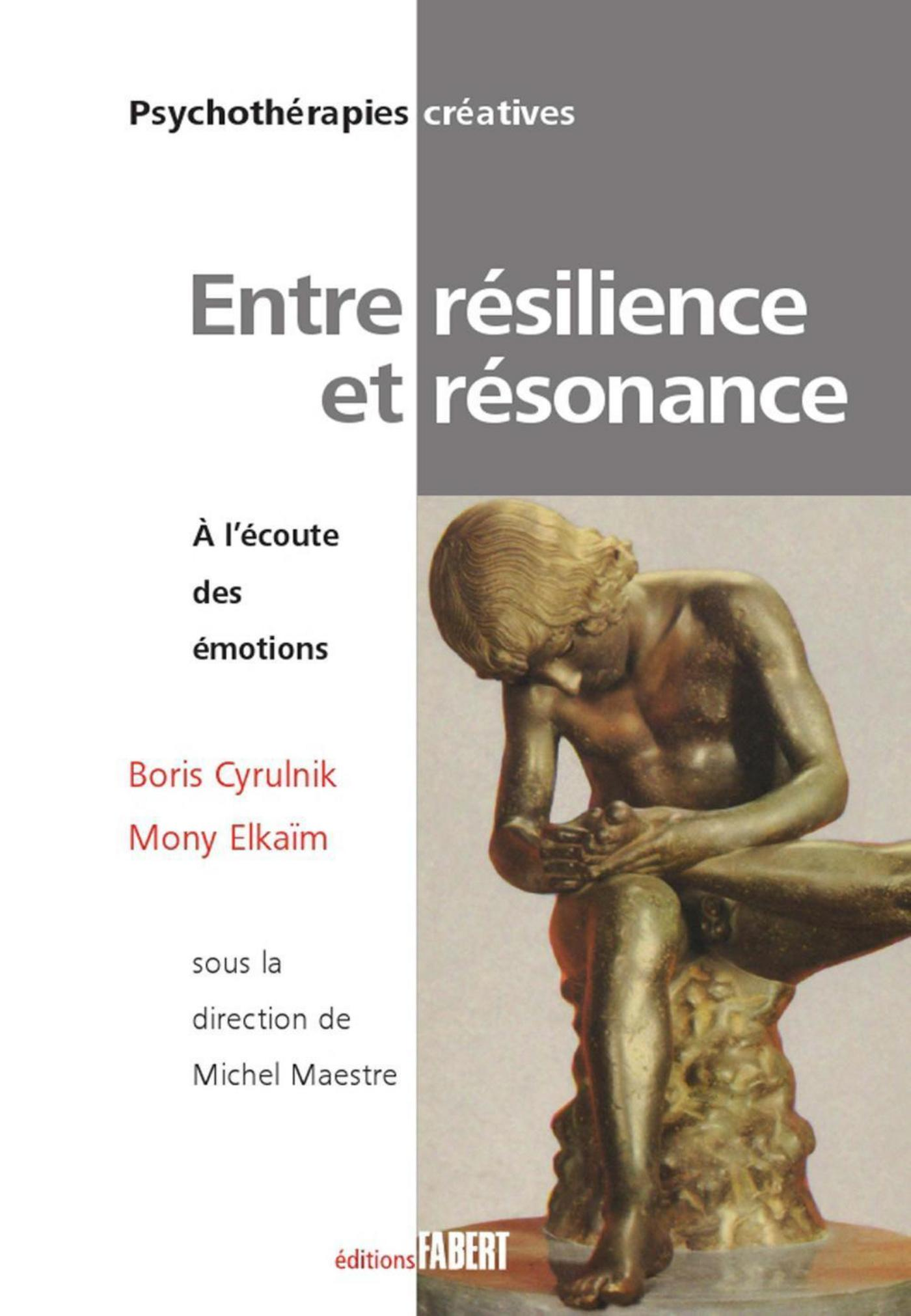 Entre résilience et résonnance