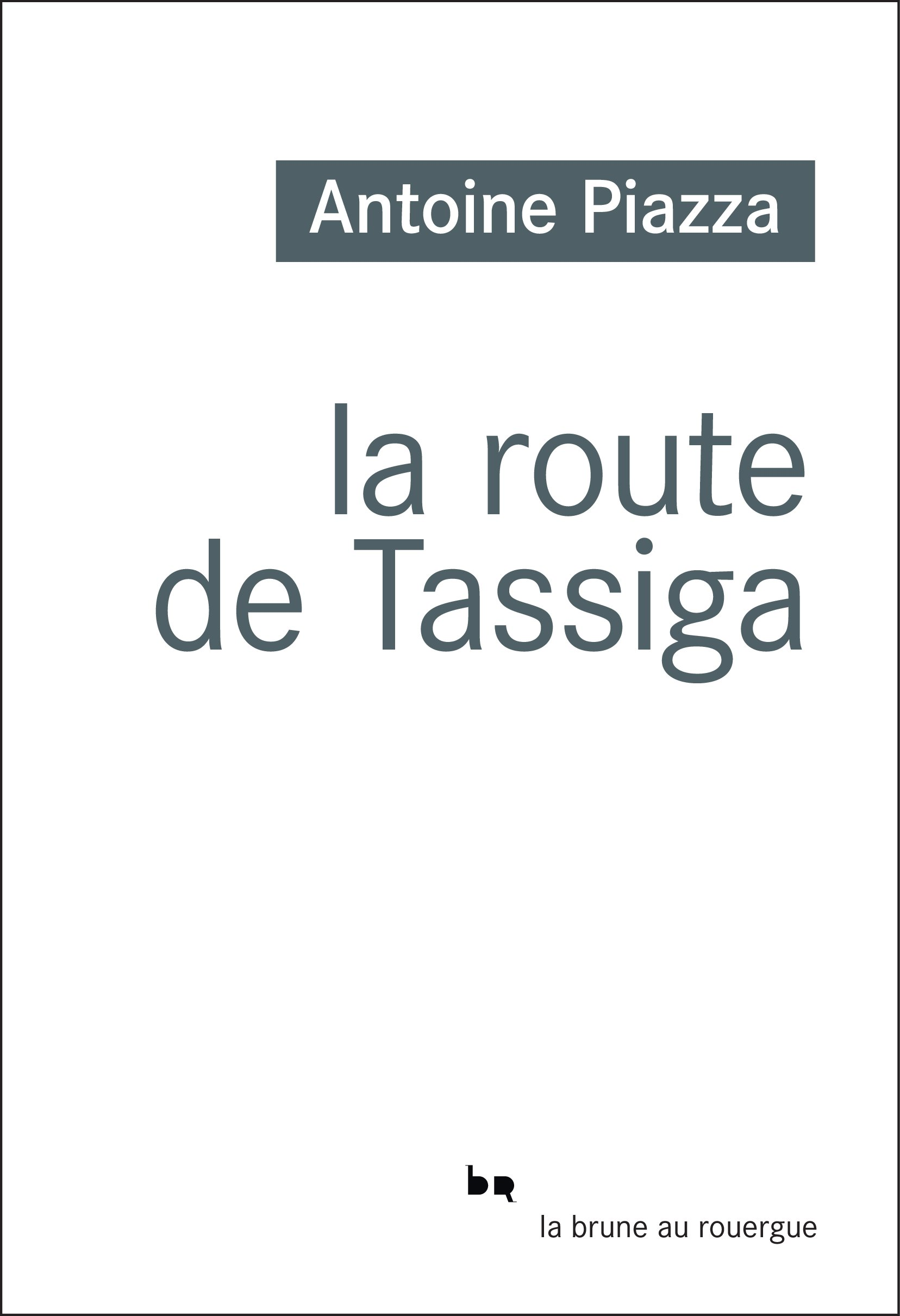 La route de Tassiga