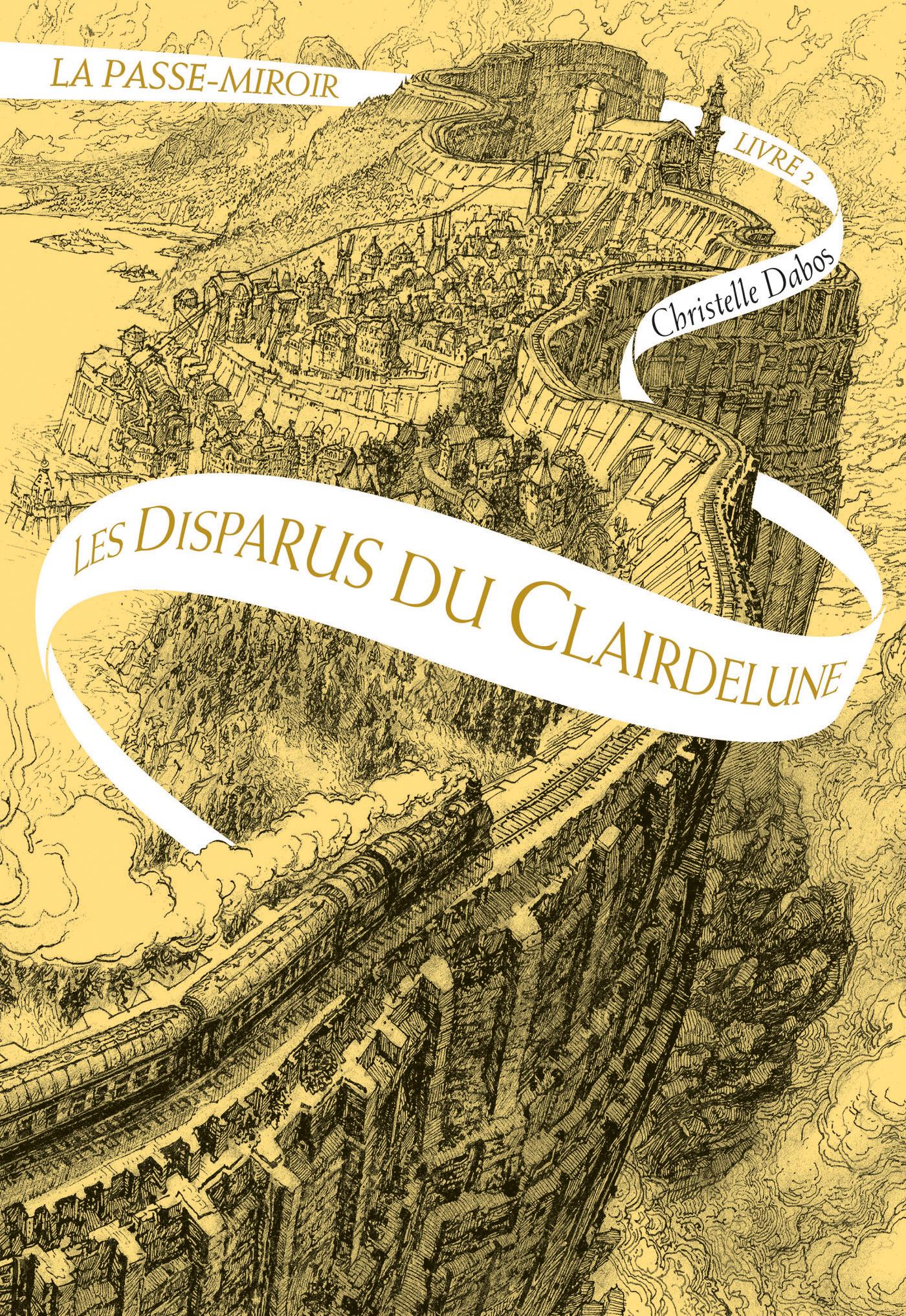 La passe-miroir (Livre 2) - Les Disparus du Clairdelune | Dabos, Christelle