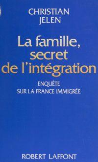 La Famille : secret de l'in...