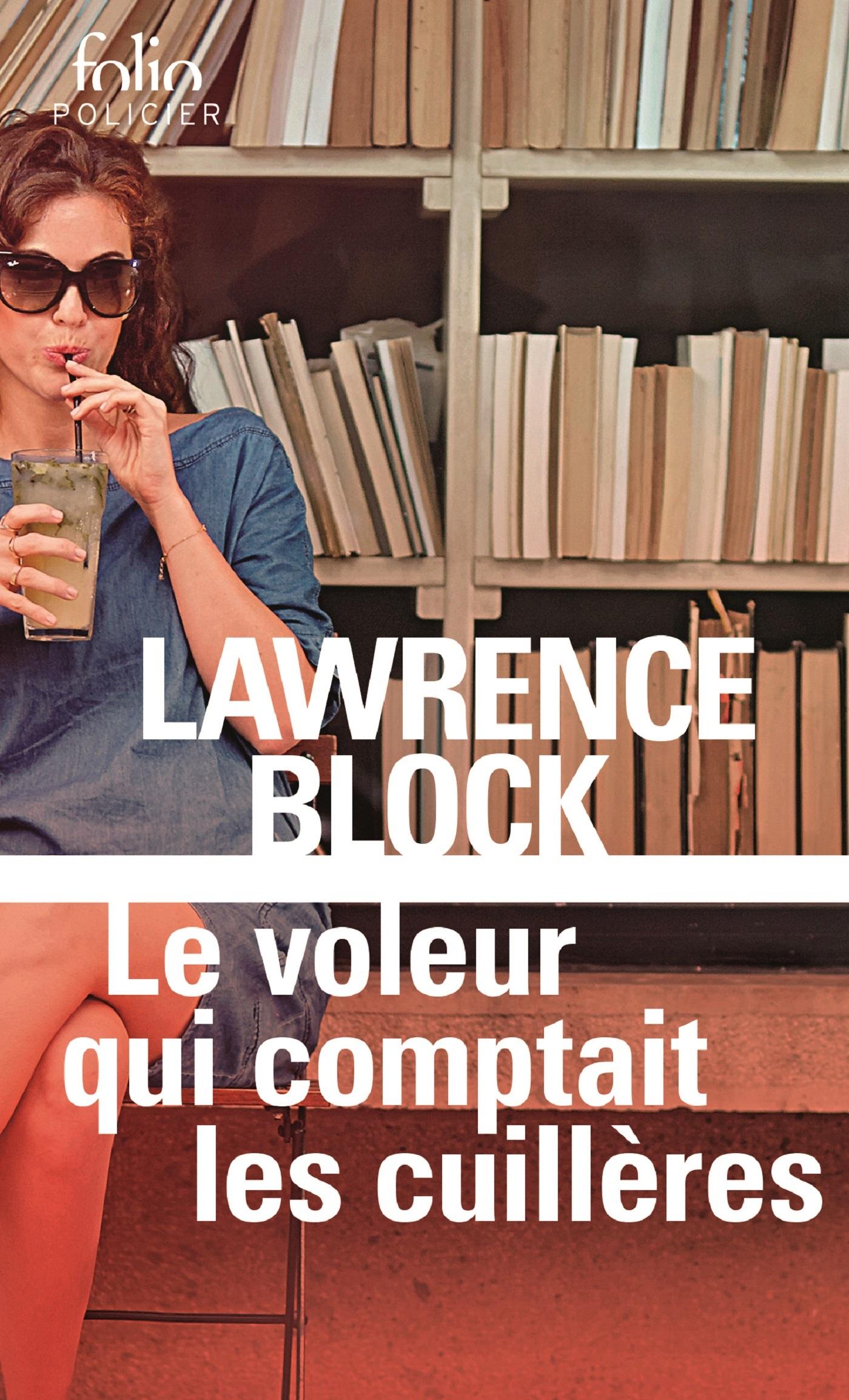 Le voleur qui comptait les cuillères | Block, Lawrence