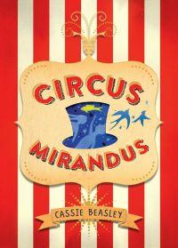 Circus Mirandus - Tome 1