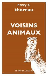 Voisins animaux | Thoreau, Henry David (1817-1862). Auteur