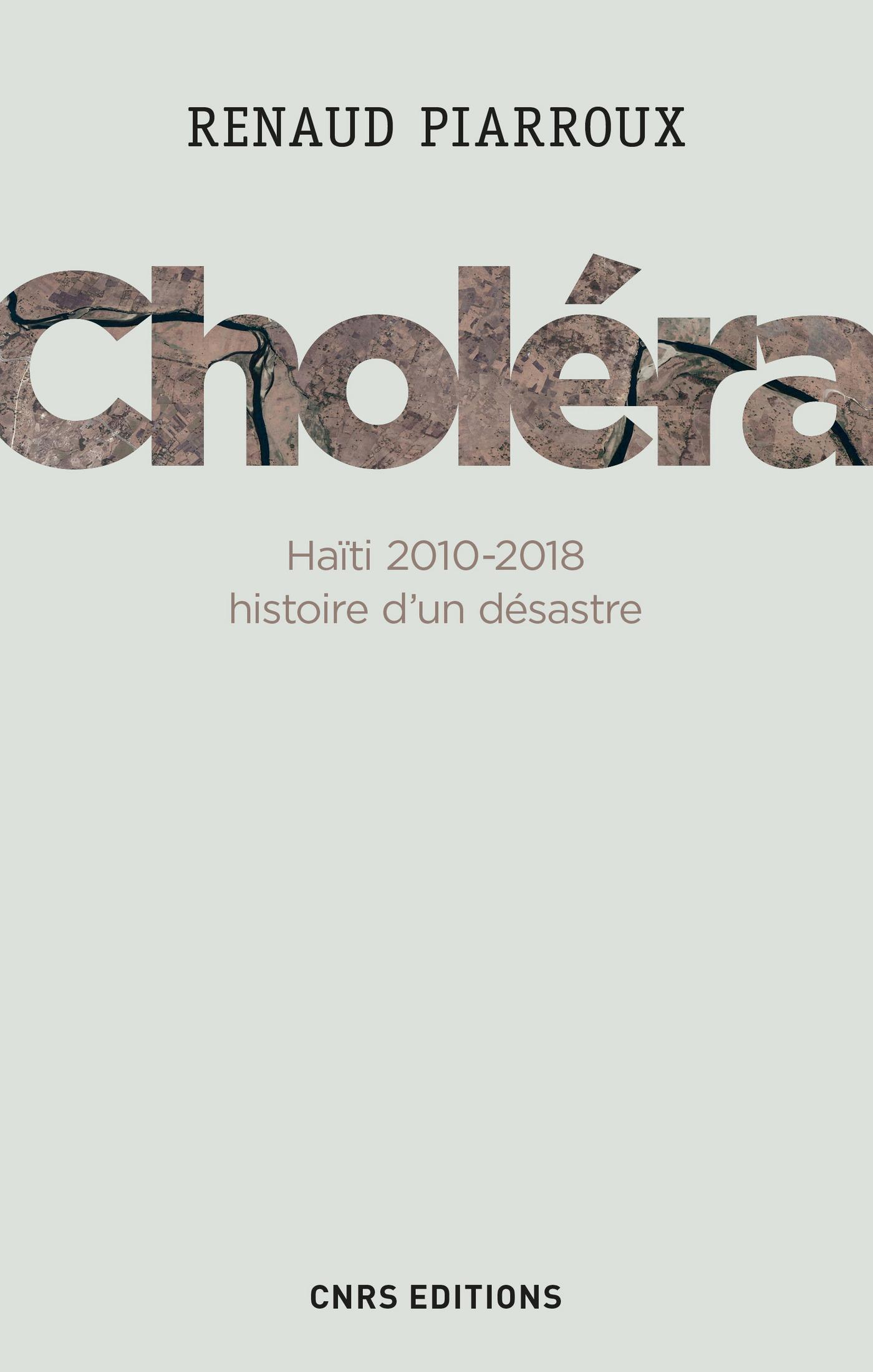 Choléra. Haïti 2010-2018 : ...