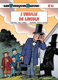 Les Tuniques bleues. Volume 44, L'oreille de Lincoln