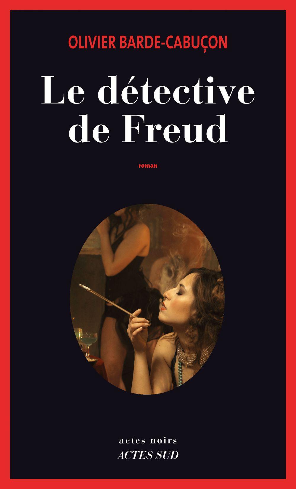 Le détective de Freud | Barde-Cabuçon, Olivier. Auteur