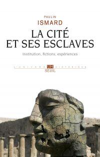 La Cité et ses esclaves - I...