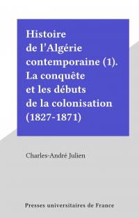 Histoire de l'Algérie conte...