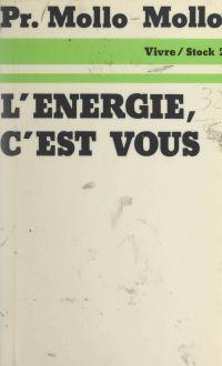 L'énergie, c'est vous...