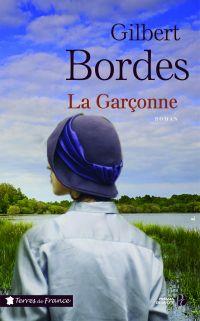 La Garçonne | BORDES, Gilbert. Auteur
