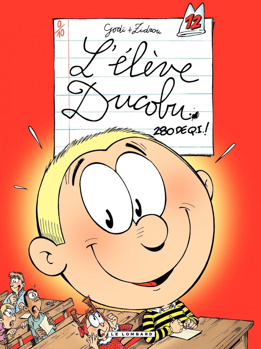 L'Elève Ducobu - tome 12 - 280 de QI | Zidrou, . Auteur