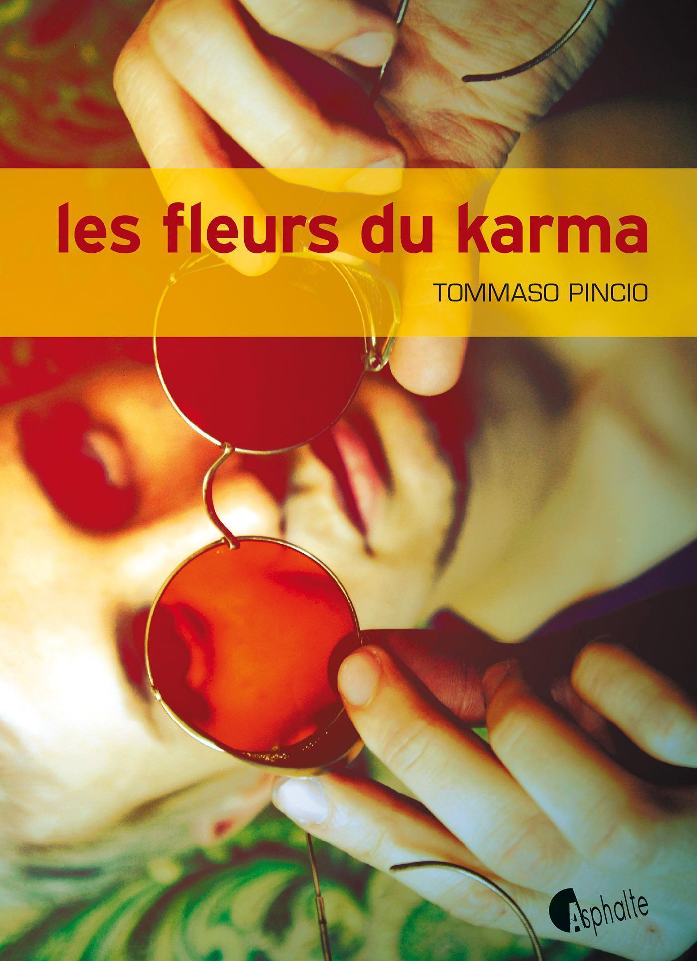 Les Fleurs du Karma | Pincio, Tommaso