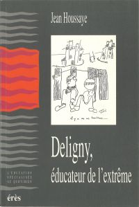 Deligny, éducateur de l'ext...