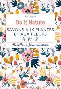 Savons aux plantes et aux f...