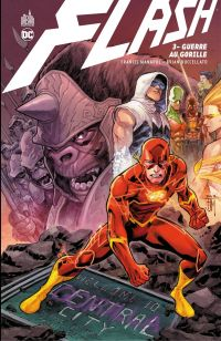 Flash - Tome 3 - Guerre au ...