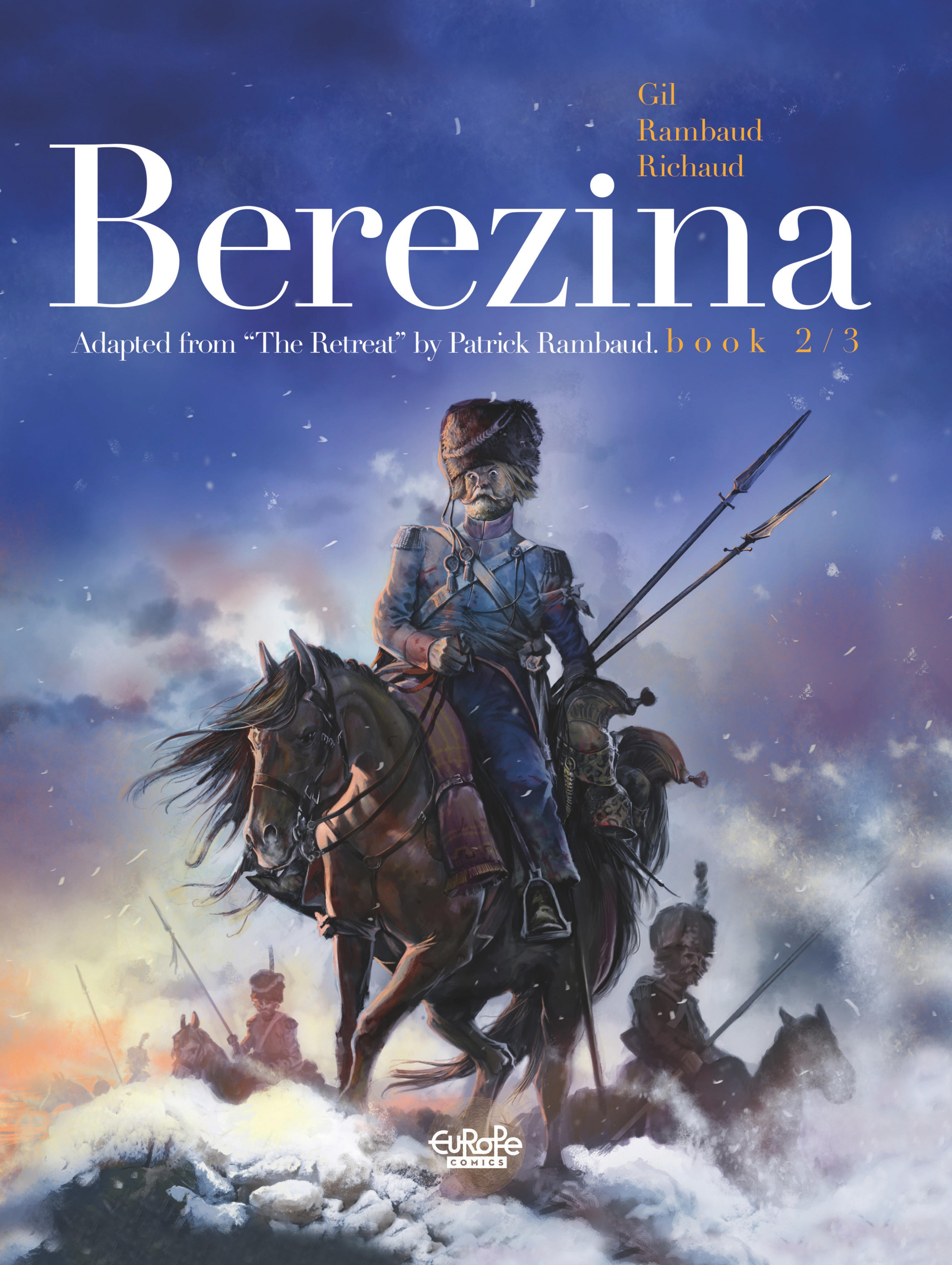Bérézina - Tome 2 - 2. The ...