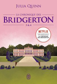 La chronique des Bridgerton (Tomes 3 & 4) | Quinn, Julia. Auteur