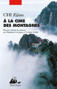 A la cime des montagnes | CHI, Zijian. Auteur