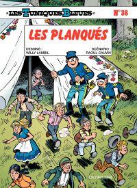 Les Tuniques bleues. Volume 38, Les planqués
