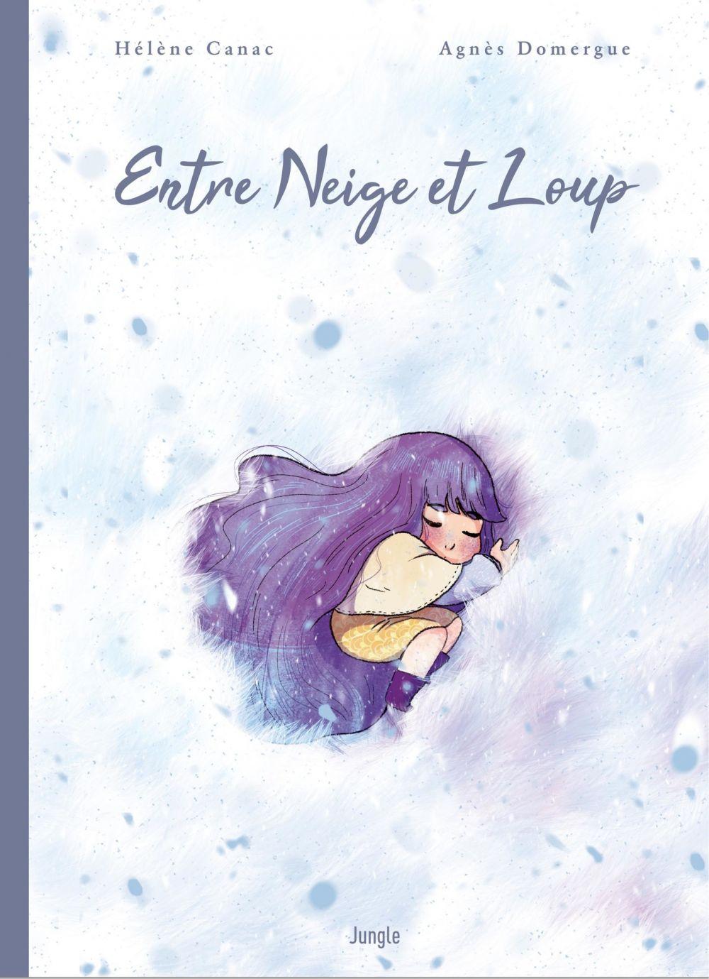 Entre Neige et Loup | Domergue, Agnès. Auteur