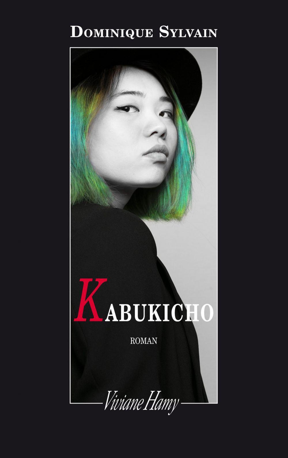 Kabukicho | Sylvain, Dominique. Auteur