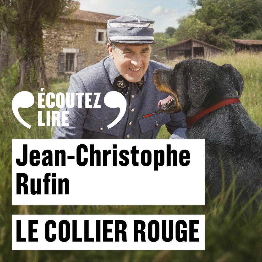 Le collier rouge   Rufin, Jean-Christophe (1952-....). Auteur