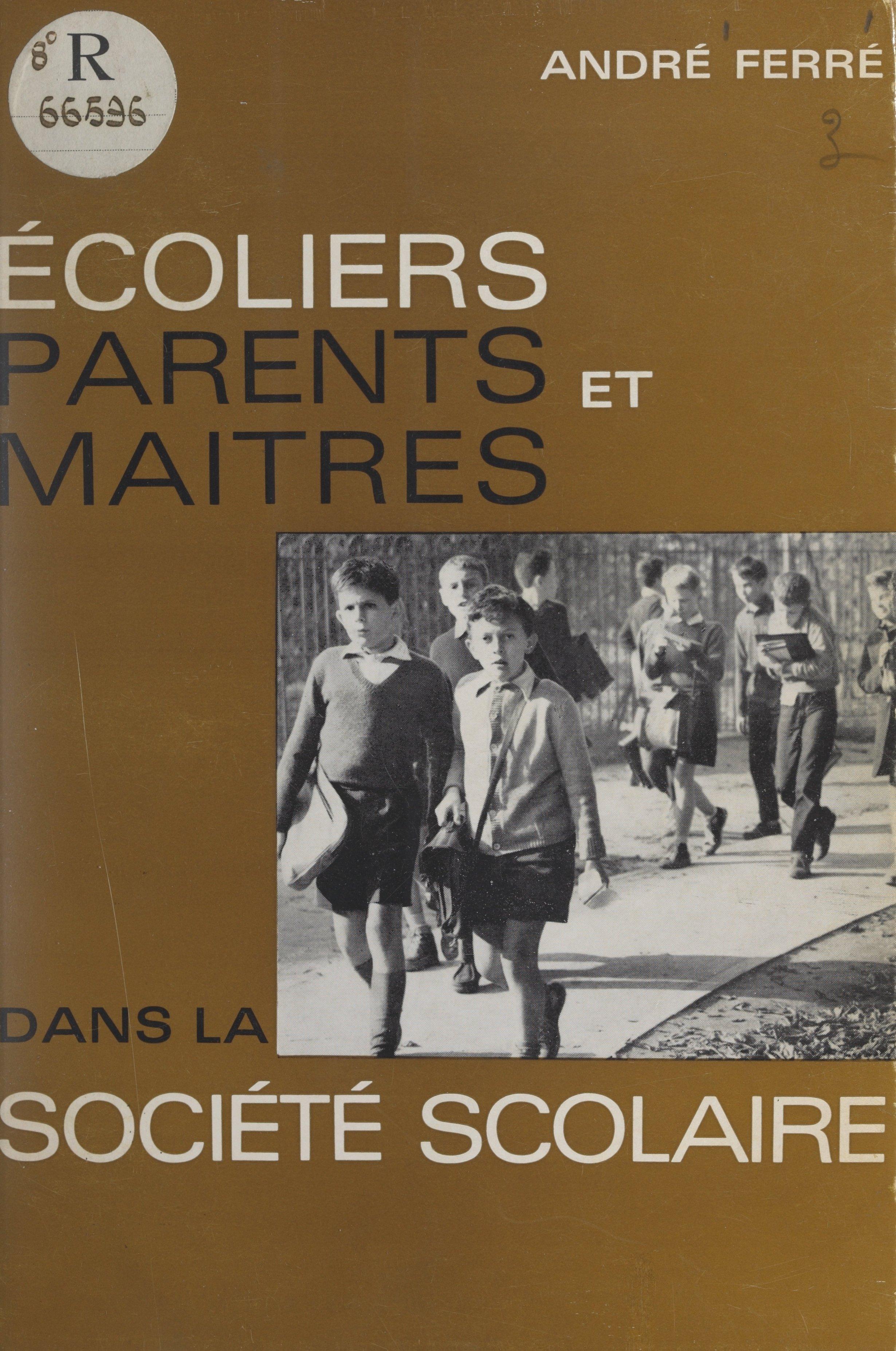 Écoliers, parents et maîtres dans la société scolaire