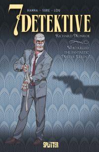 7 Detektive: Richard Monroe...