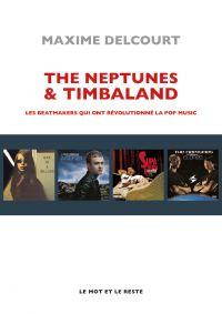 The Neptunes & Timbaland