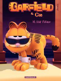Garfield et Cie - Tome 16 - Star fatale