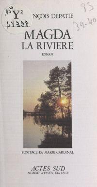 Magda la rivière