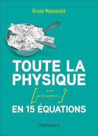 Toute la physique [ou presque…] en 15 équations