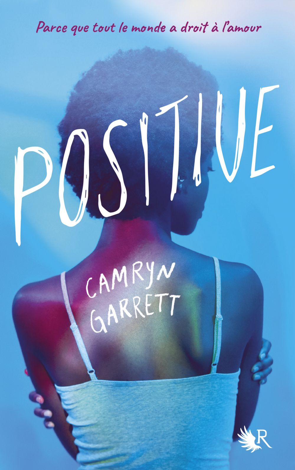 Positive | Garrett, Camryn. Auteur