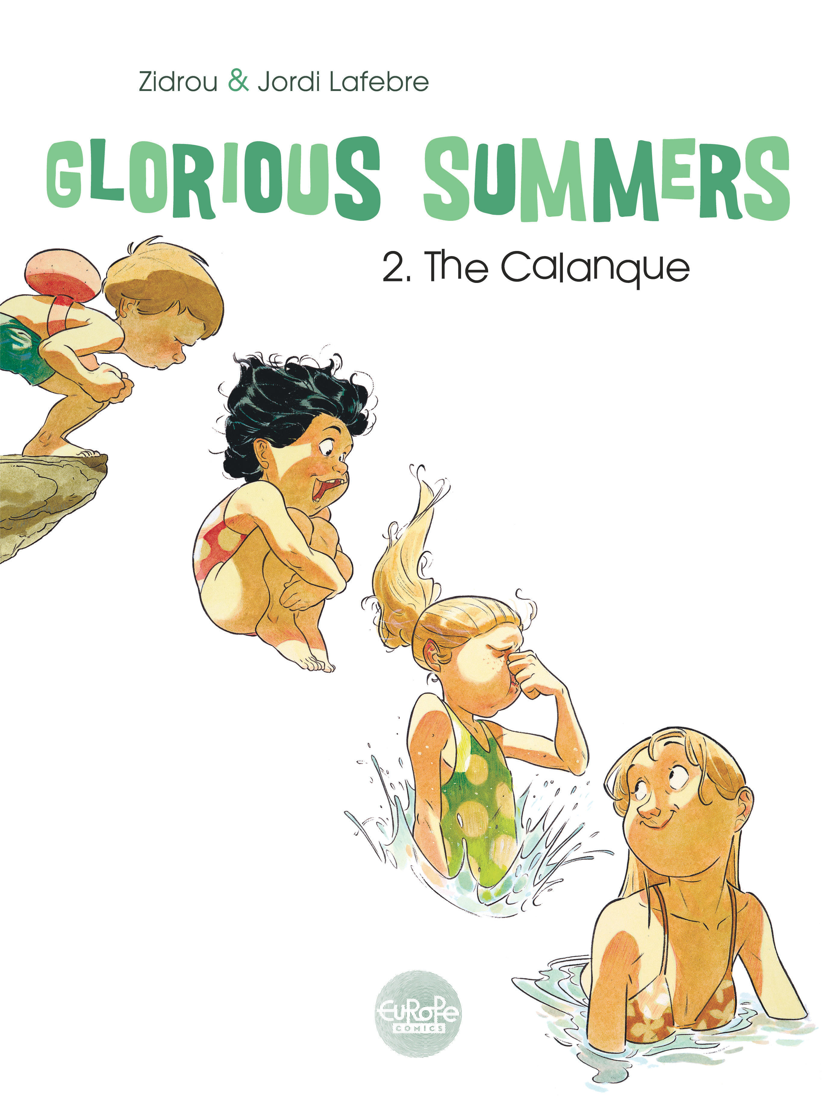 Glorious Summers 2. The Cal...