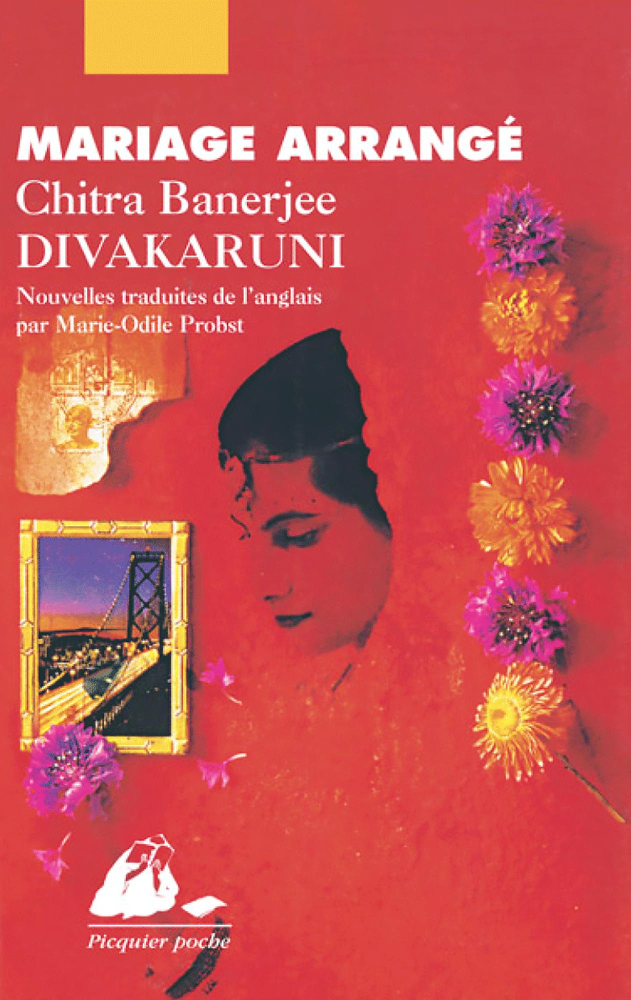 Mariage arrangé | DIVAKARUNI, Chitra Banerjee