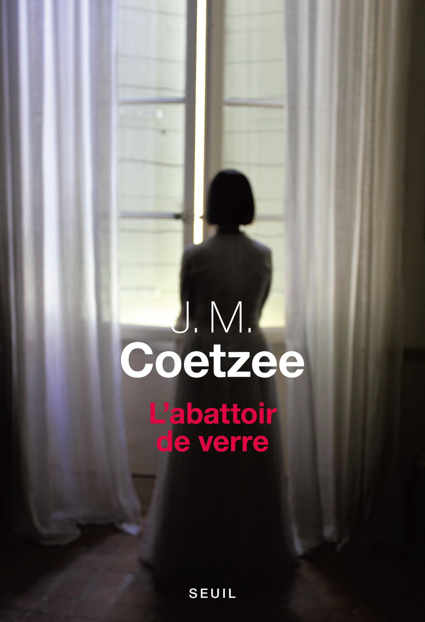 L'abattoir de verre | Coetzee, J. M.