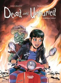Dead and Unburied - Volume ...