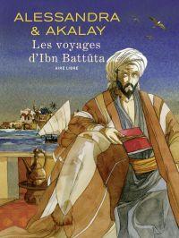Les voyages d'Ibn Battûta | Akalay, Lotfi (1943-....). Auteur