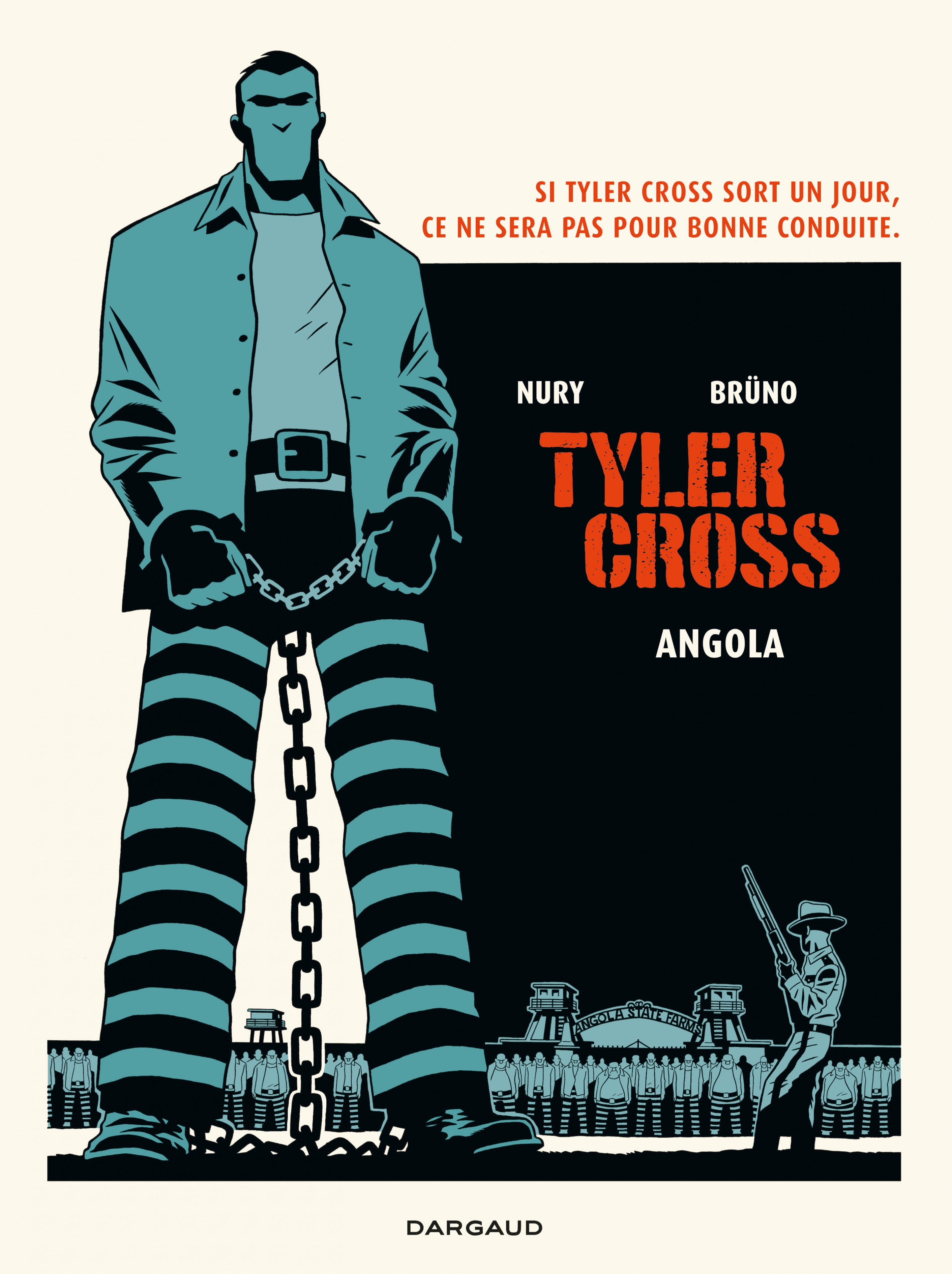Tyler Cross - Tome 2 - Angola | Brüno,