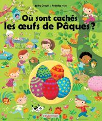 Où sont cachés les oeufs de Pâques?