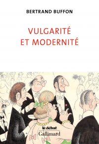 Vulgarité et Modernité