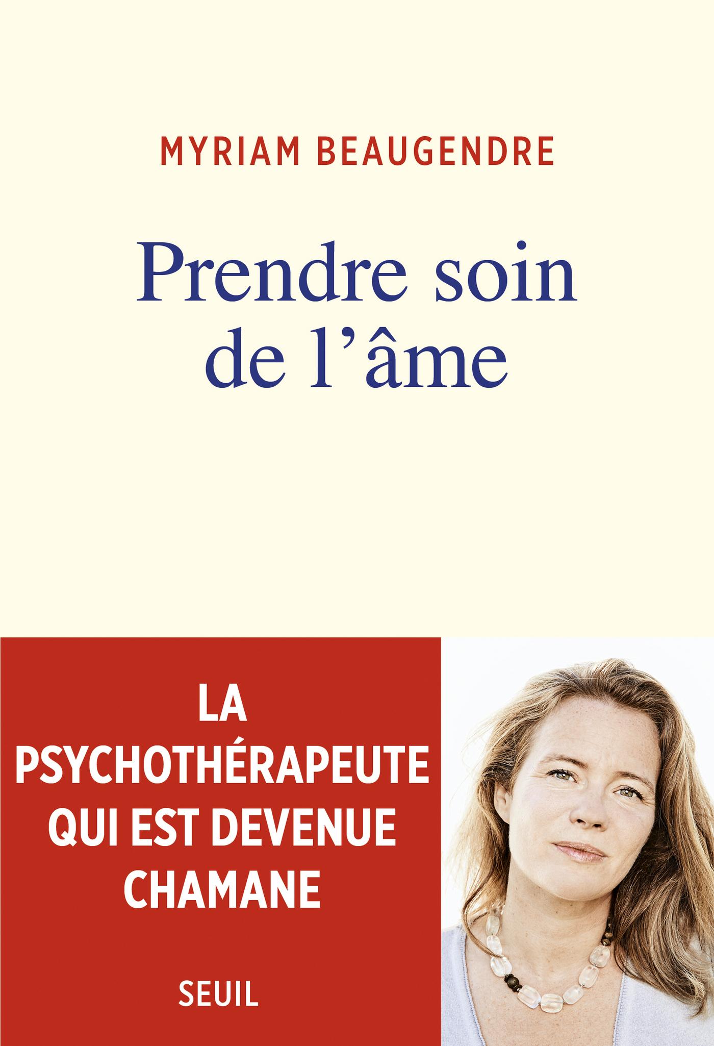 Prendre soin de l'âme - La psychothérapeute qui est devenue chamane