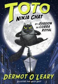 Image de couverture (Toto Ninja chat (Tome 1) - Toto Ninja chat et l'évasion du cobra royal)